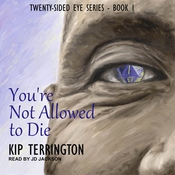 You´re Not Allowed to Die: Twenty-Sided Eye, Bo...