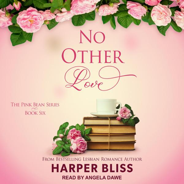 No Other Love: Pink Bean Series, Book 6 , Hörbuch, Digital, 1, 357min