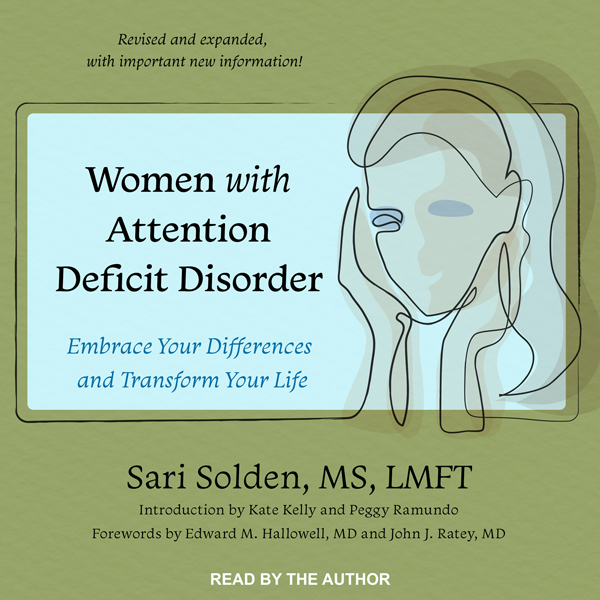 Women with Attention Deficit Disorder: Embrace ...
