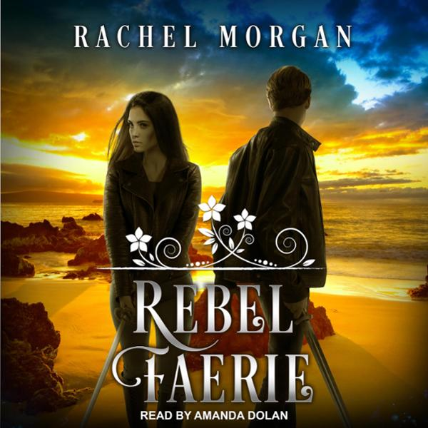 Rebel Faerie: Creepy Hollow Series, Book 9 , Hö...