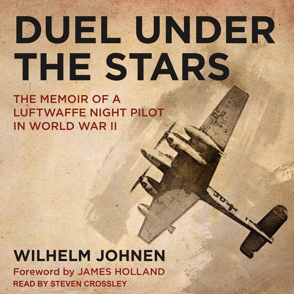 Duel Under the Stars: The Memoir of a Luftwaffe...