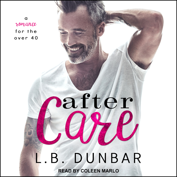 After Care: A Romance for the Over 40 , Hörbuch...