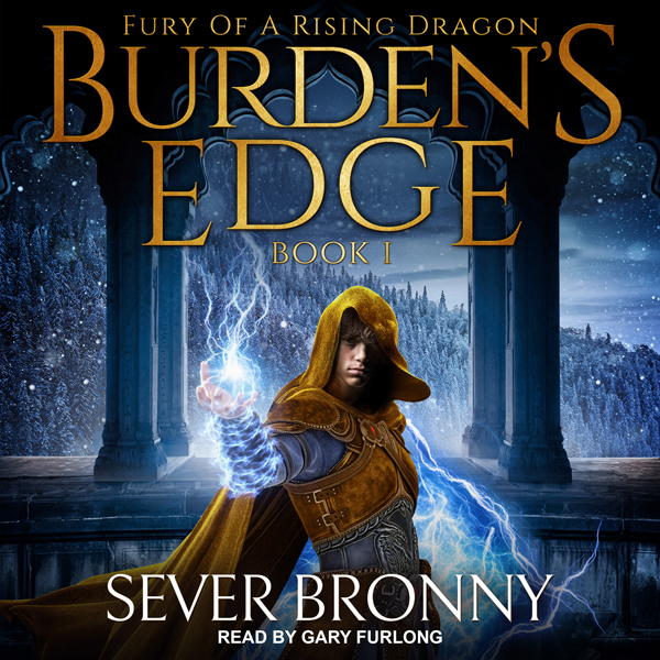 Burden´s Edge: Fury of a Rising Dragon Series, ...