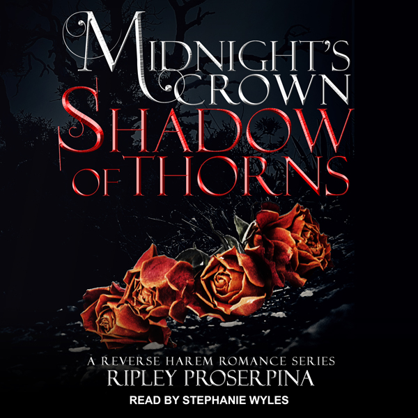 Shadow of Thorns: Midnight´s Crown Series, Book...