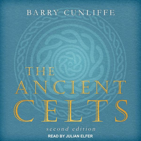 The Ancient Celts, Second Edition , Hörbuch, Digital, 1, 653min