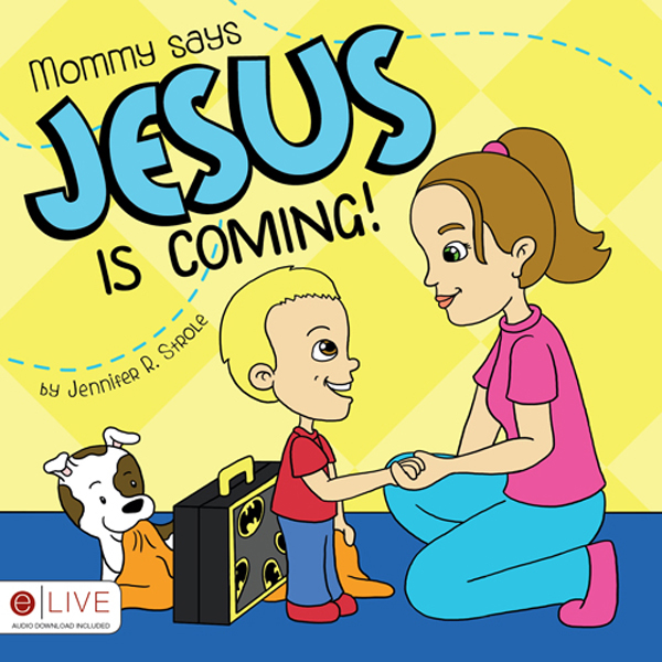 Mommy says Jesus is Coming! , Hörbuch, Digital, 1, 3min