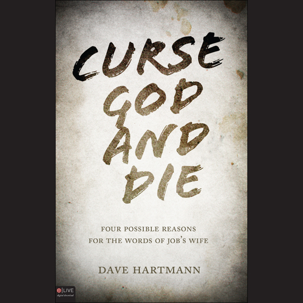 Curse God and Die: Four Possible Reasons for th...
