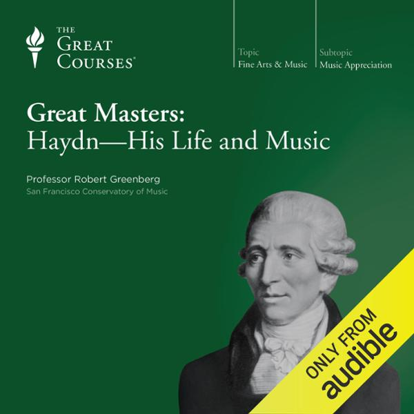 Great Masters: Haydn - His Life and Music, Hörb...