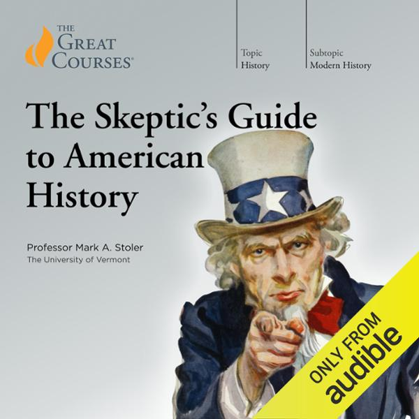 The Skeptic´s Guide to American History, Hörbuc...
