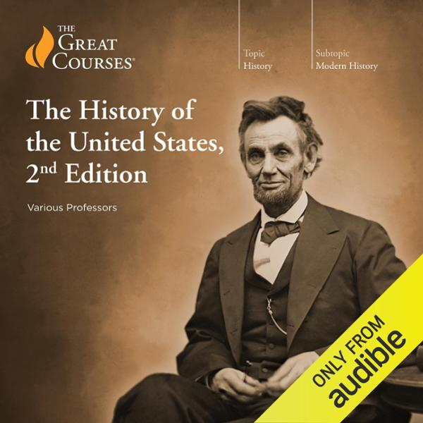 The History of the United States, 2nd Edition, ...