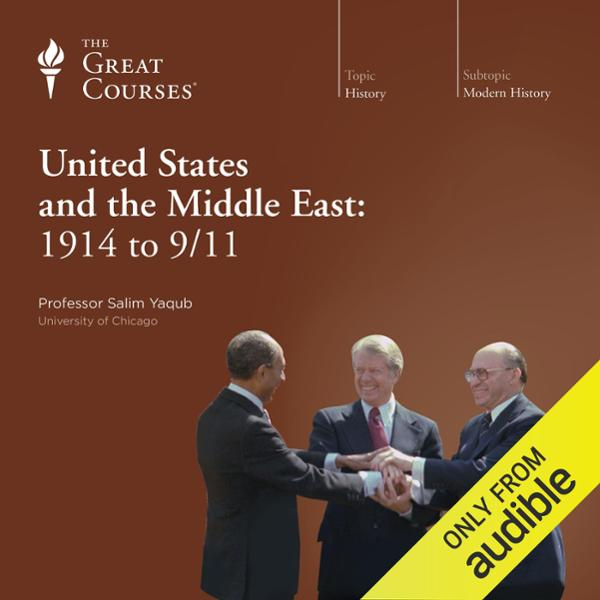 The United States and the Middle East: 1914 to ...