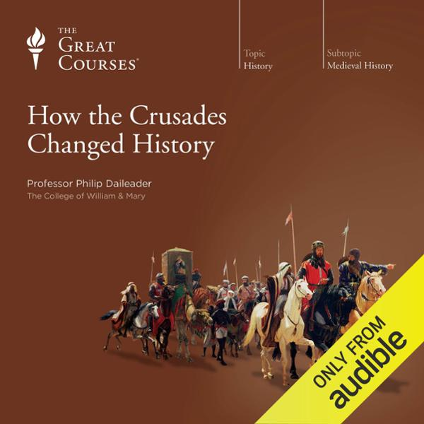 How the Crusades Changed History, Hörbuch, Digi...