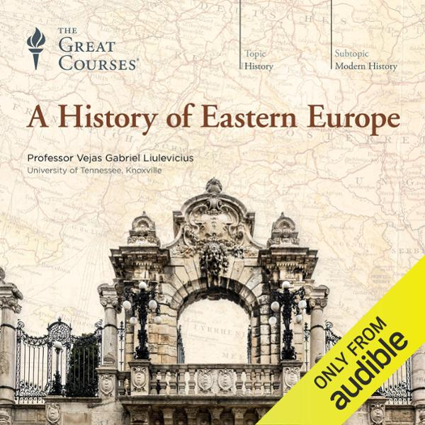 A History of Eastern Europe, Hörbuch, Digital, 1, 724min