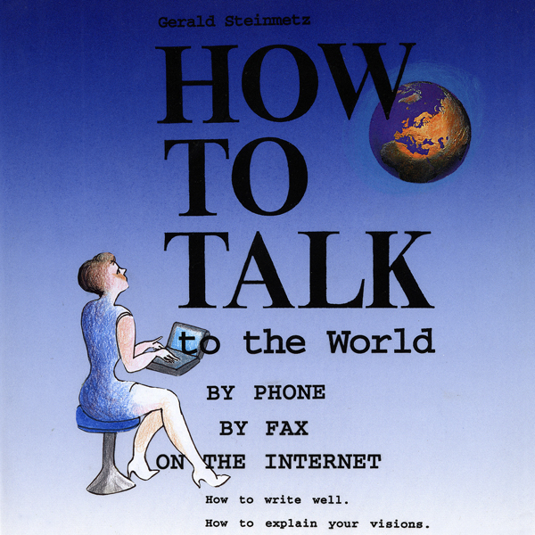 How to Talk to the World: Just Write Well, That...