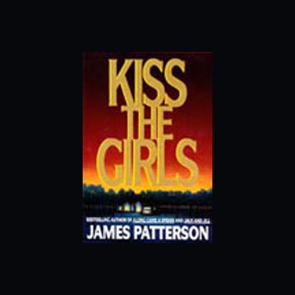 Kiss the girls james patterson