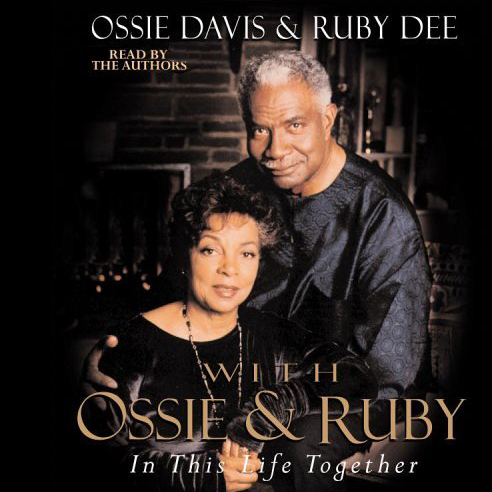 With Ossie and Ruby: In This Life Together , Hö...