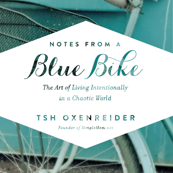 Notes from a Blue Bike: The Art of Living Inten...
