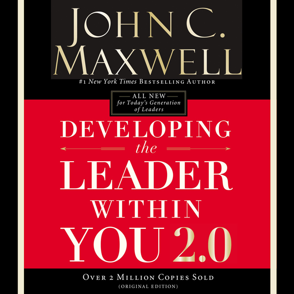 Developing the Leader Within You 2.0 , Hörbuch,...