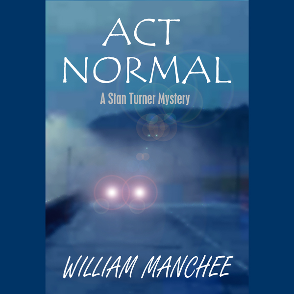 Act Normal: A Stan Turner Mystery , Hörbuch, Di...