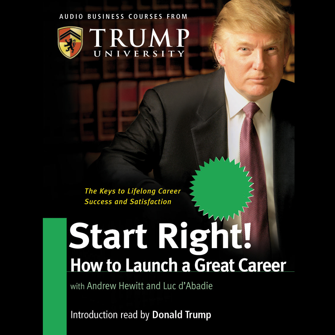 Start Right! How to Launch a Great Career , Hör...