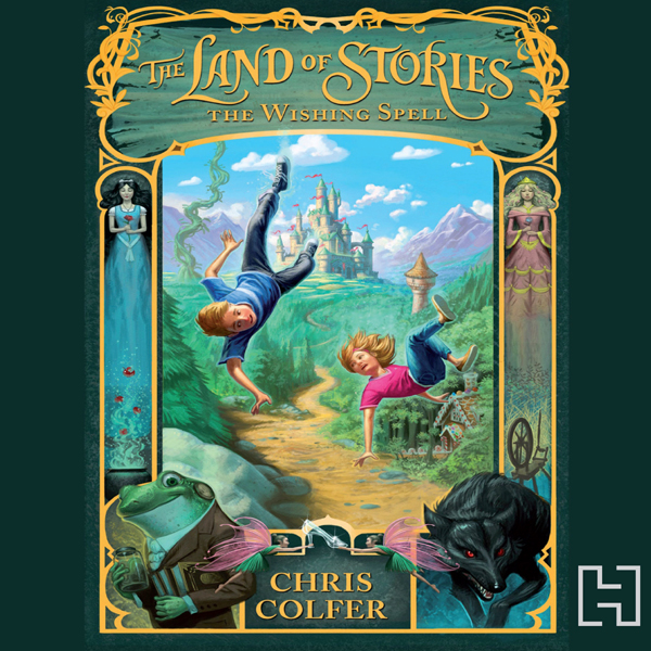 The Land of Stories: The Wishing Spell , Hörbuc...