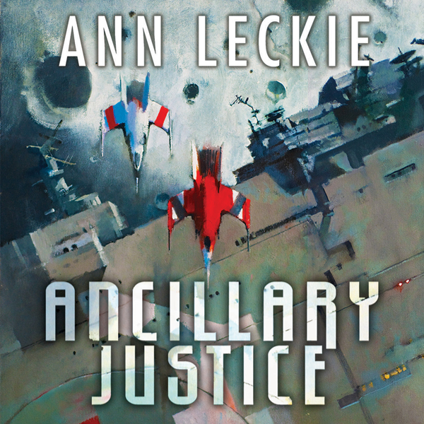Ancillary Justice: The Imperial Radch series, B...