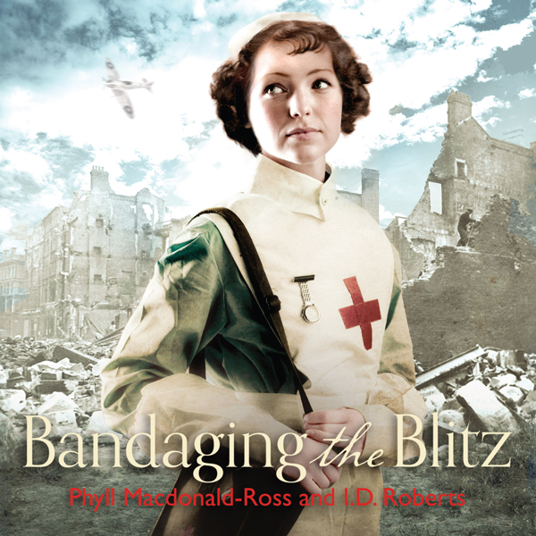 Bandaging the Blitz , Hörbuch, Digital, ungekür...