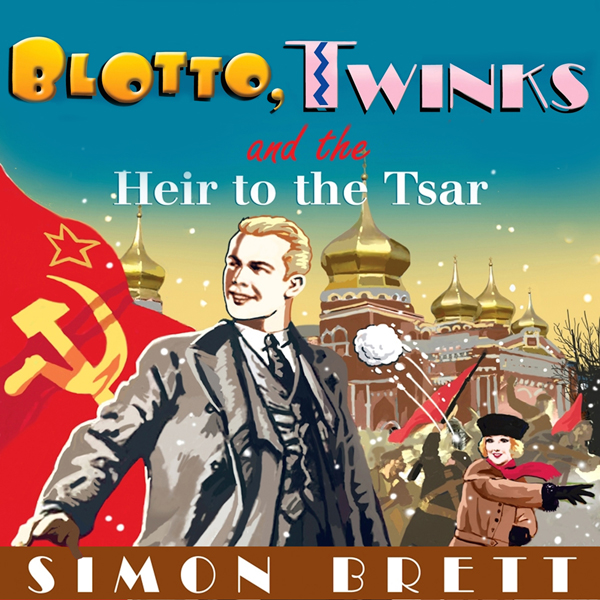 Blotto, Twinks and the Heir to the Tsar , Hörbu...
