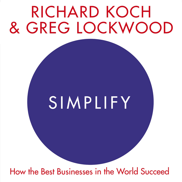 Simplify: How the Best Businesses in the World ...