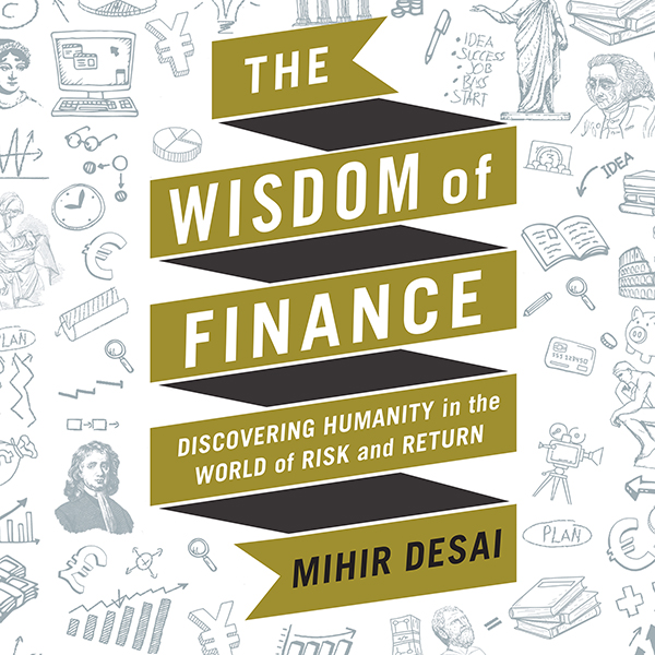 The Wisdom of Finance: Discovering Humanity in ...