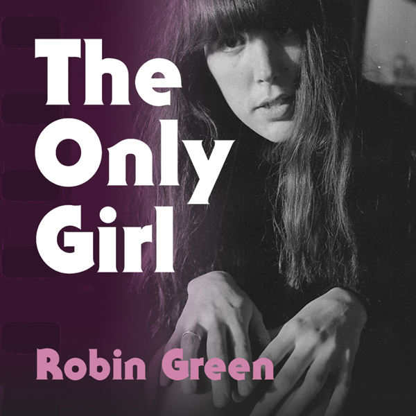 The Only Girl: My Life and Times on the Masthead of Rolling Stone , Hörbuch, Digital, 1, 554min