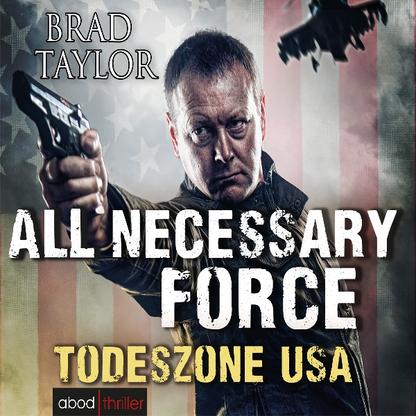 All Necessary Force: Todeszone USA, Hörbuch, Di...
