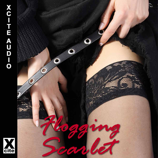 Flogging Scarlet: A collection of five erotic s...