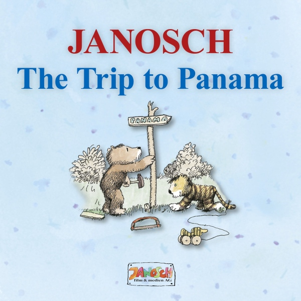 Janosch The Trip to Panama: The story of Little Tiger and Little Bear´s journey to Panama, Hörbuch, Digital, 23min