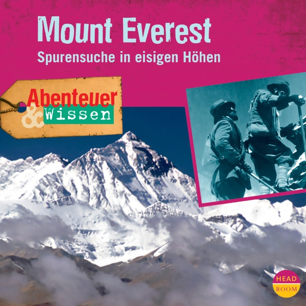 Mount Everest: Spurensuche in eisigen Höhen (Ab...
