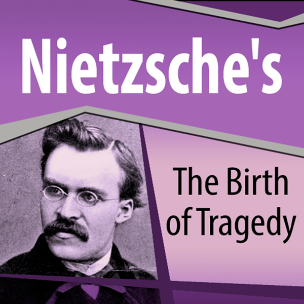 Nietzsche´s The Birth of Tragedy , Hörbuch, Dig...