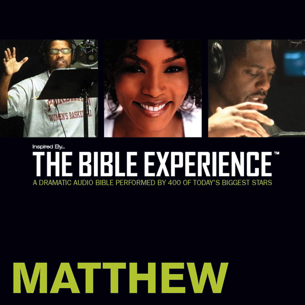 Inspired By... The Bible Experience: Matthew , ...