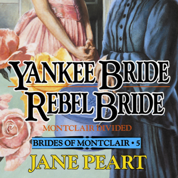 Yankee Bride - Rebel Bride, Book 5 , Hörbuch, D...