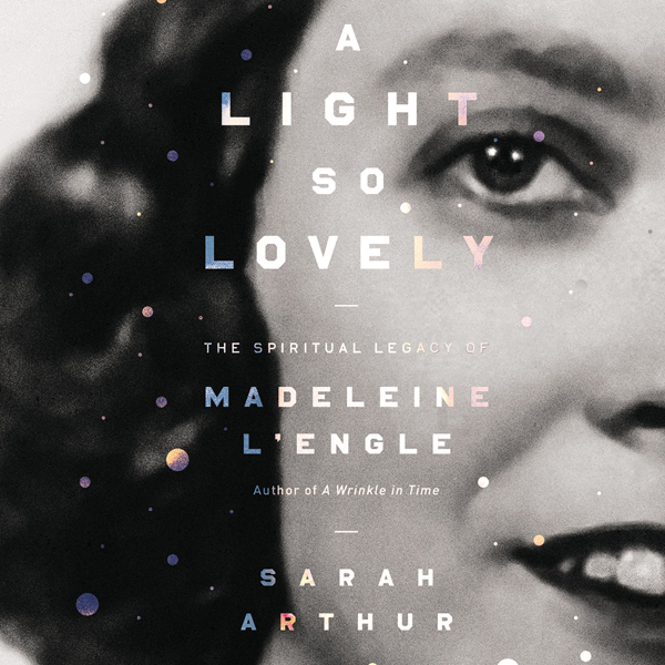 A Light so Lovely: The Spiritual Legacy of Made...