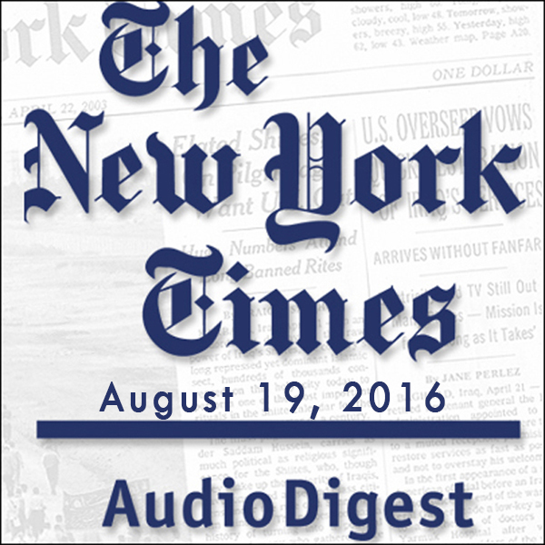 The New York Times Audio Digest (English), Augu...