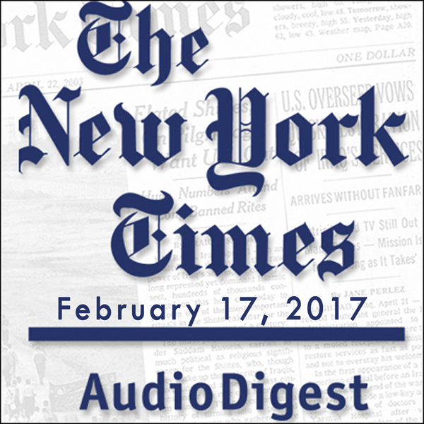 The New York Times Audio Digest (English), Febr...