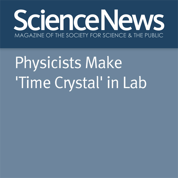 Physicists Make ´Time Crystal´ in Lab , Hörbuch...