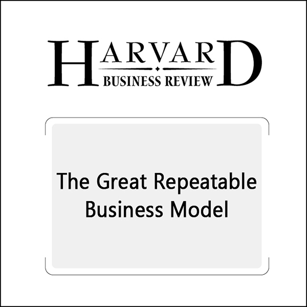 The Great Repeatable Business Model , Hörbuch, ...