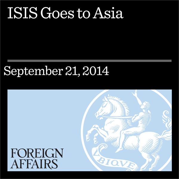 ISIS Goes to Asia: Extremism in the Middle East...