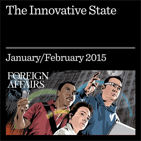 The Innovative State: Governments Should Make M...