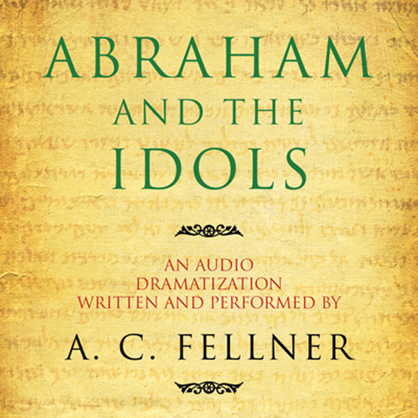 Abraham and the Idols (Dramatized), Hörbuch, Di...