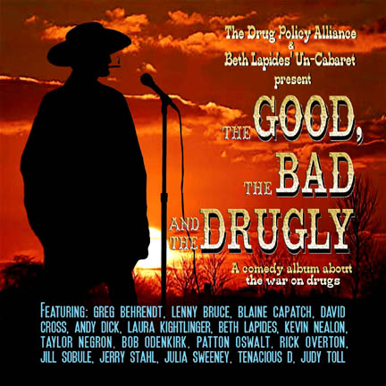 The Good, the Bad, and the Drugly: A Comedy Alb...