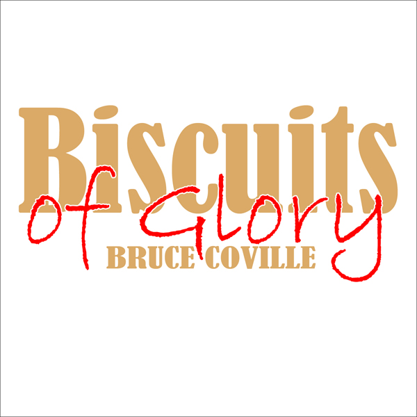 Bruce Coville Biscuits of Glory , Hörbuch, Digital, ungekürzt, 16min