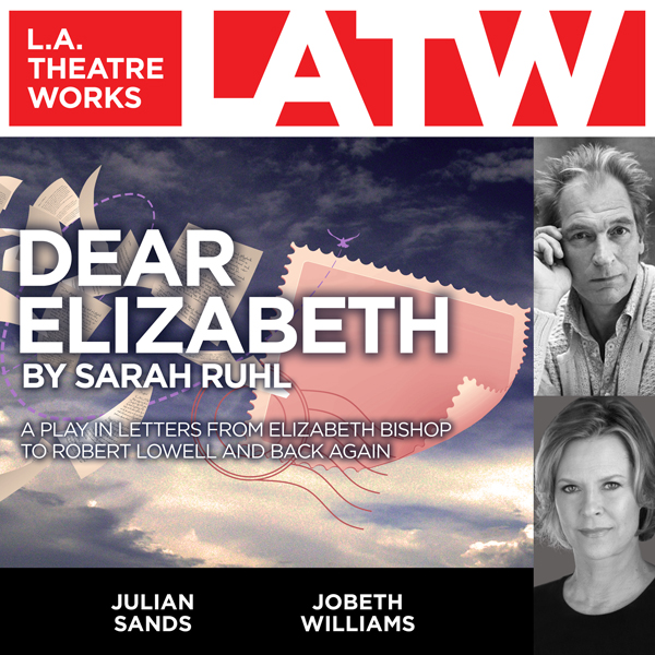 Dear Elizabeth: A Play in Letters From Elizabeth Bishop to Robert Lowell and Back Again, Hörbuch, Digital, 1, 69min