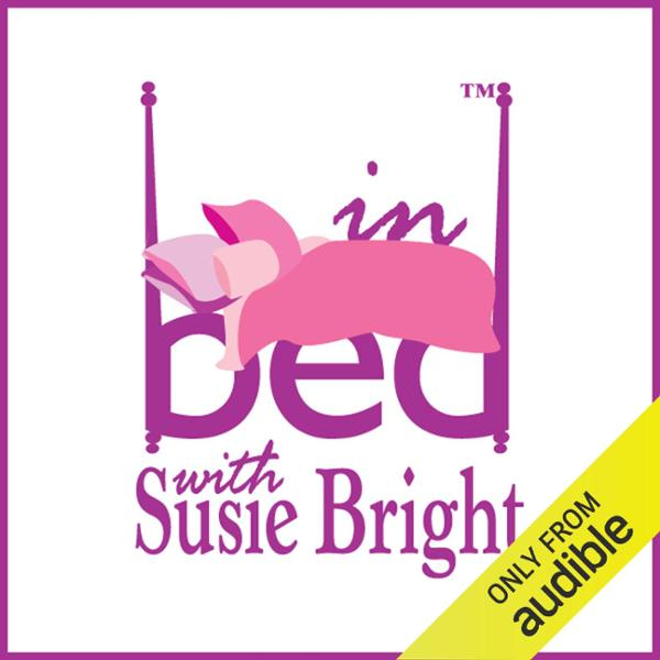 In Bed with Susie Bright, 1-Month Subscription,...